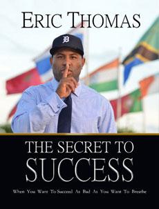 eric-thomas-secret-to-success
