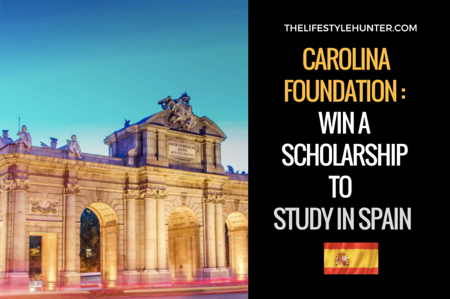 Carolina Foundation: win a scholarship to study in Spain