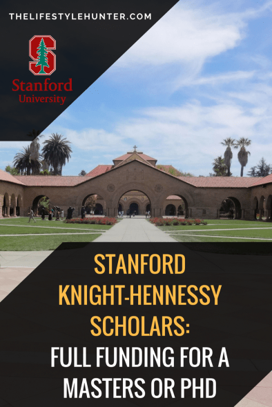 Stanford Knight-Hennessy Scholars: full funding for a Masters or PHD
