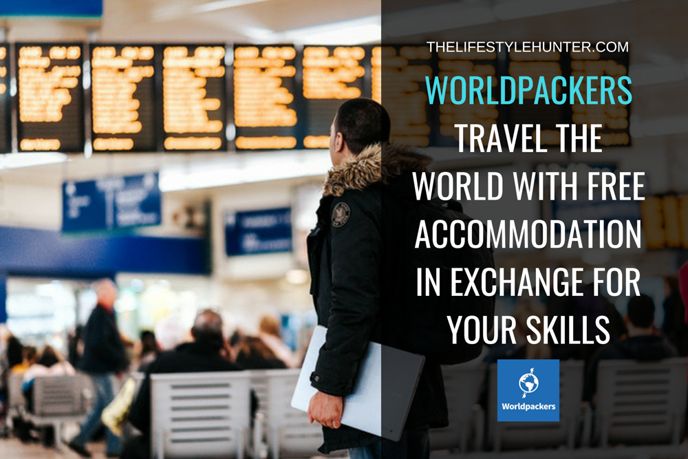 Worldpackers: travel the world with free accommodation in exchange for your skills