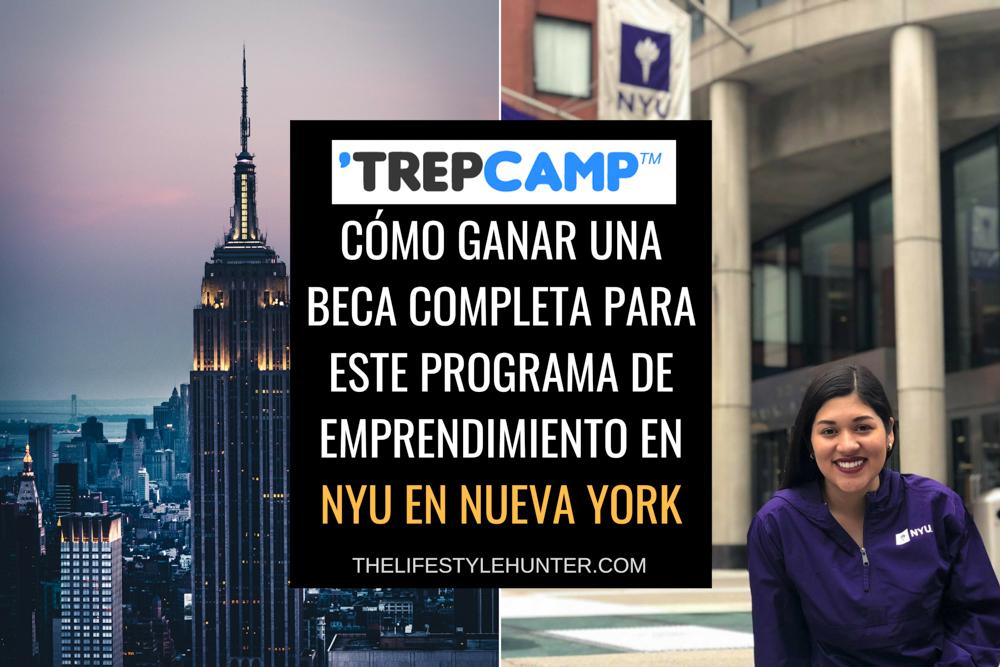 TrepCamp: cómo ganar una beca completa para este programa de emprendimiento en NYU en Nueva York