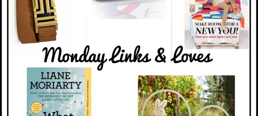 Monday Links & Loves