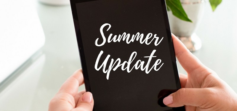 Summer Update- Where have you been?