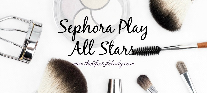 Sephora Play All Stars