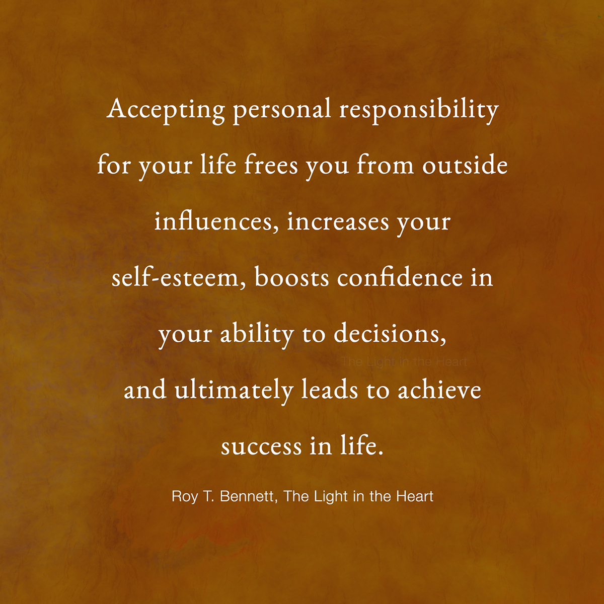 Accept Personal Responsibility For Your Life The Light