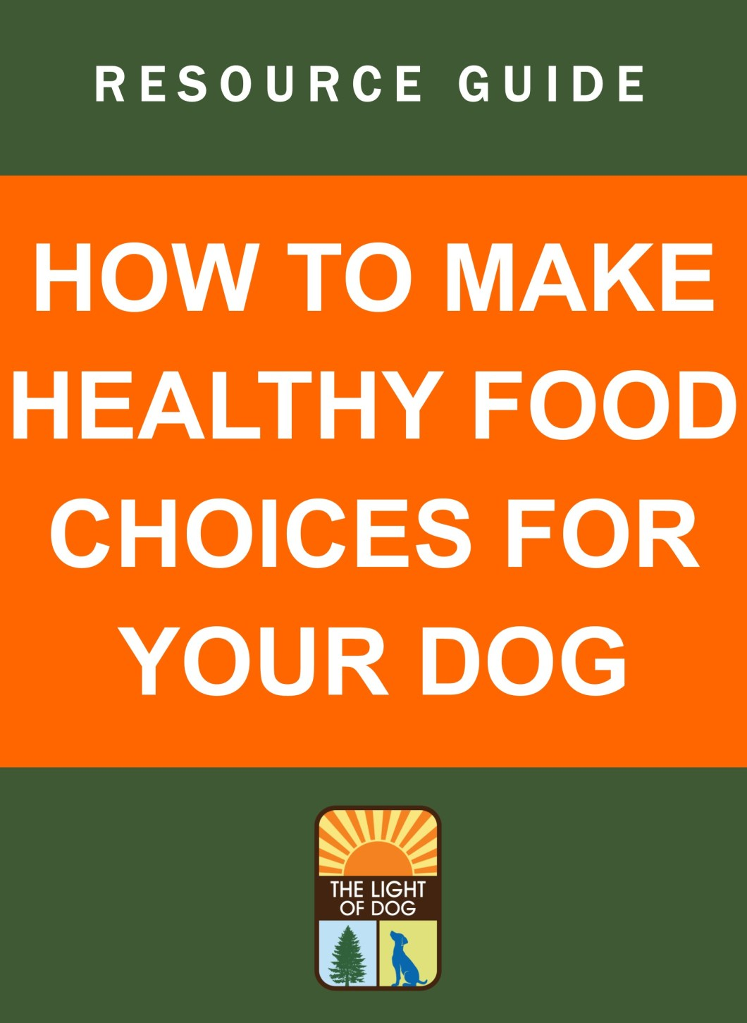 Healthy Food Choices For Your Dog