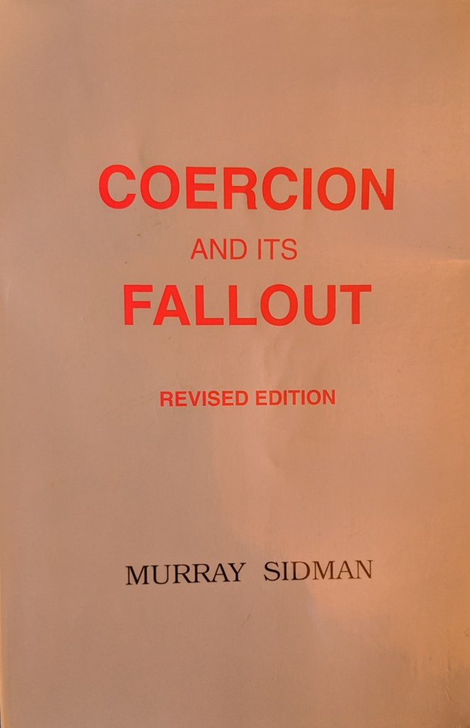 Coercion And Its Fallout