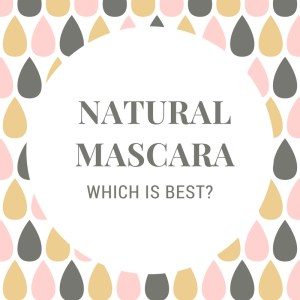 Which is the best natural mascara? The Lilly Mint Blog