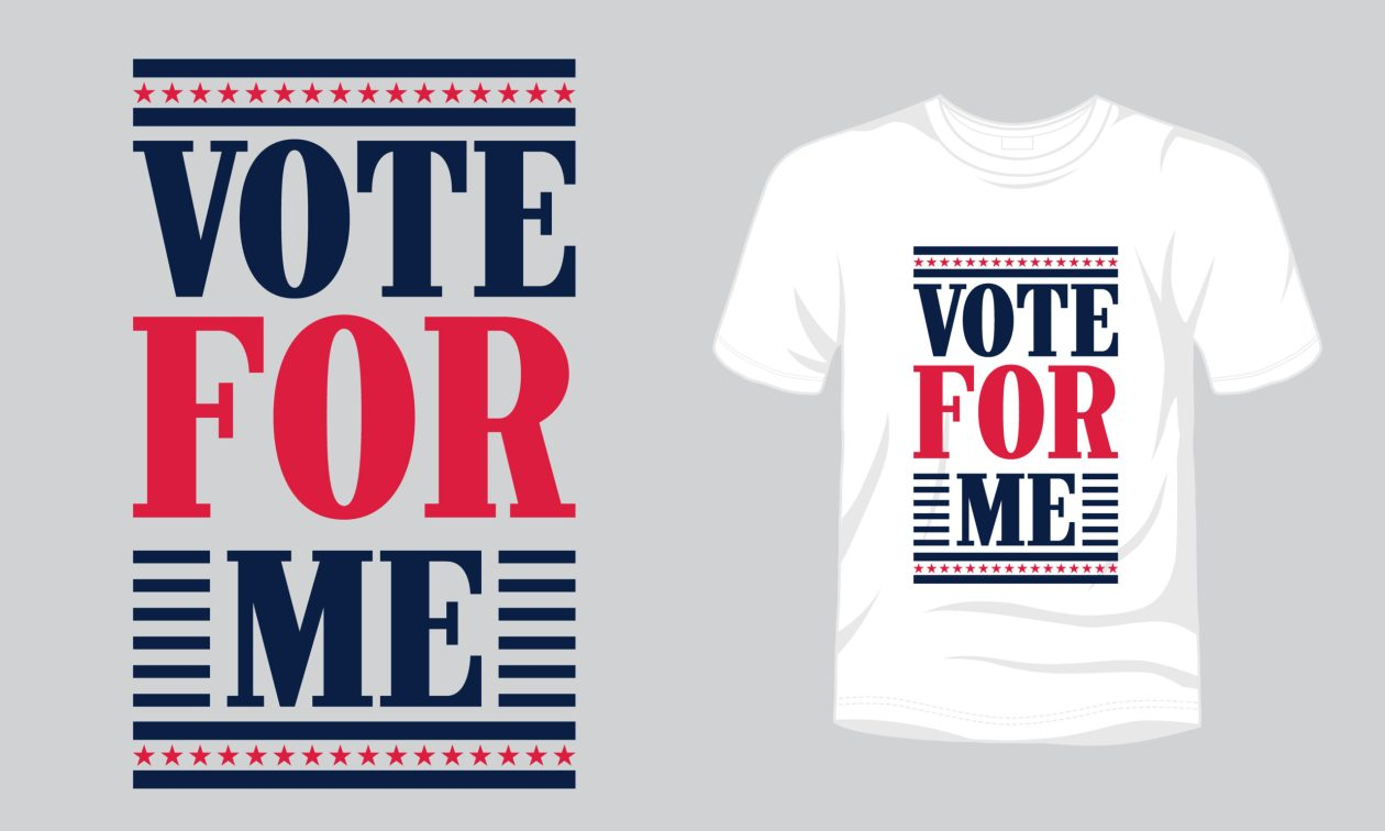 """""""Vote For Me"""" typography vector USA vote t-shirt design."""