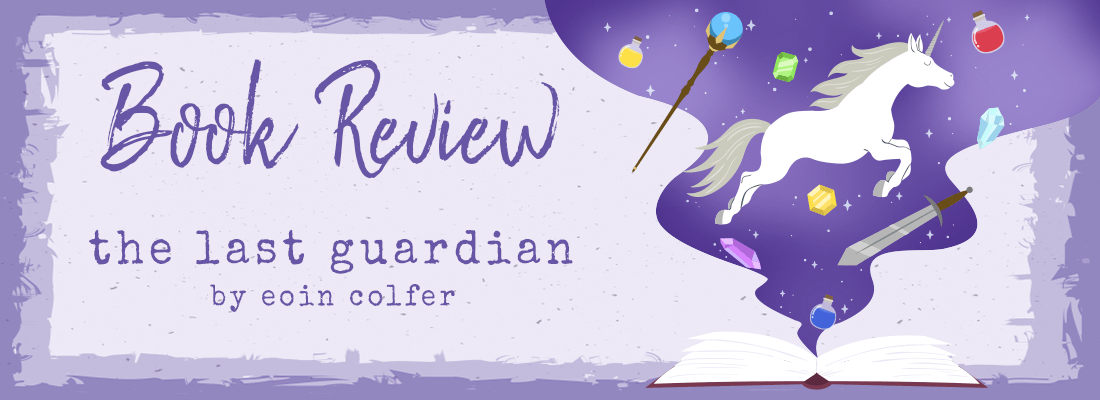 The Last Guardian by Eoin Colfer