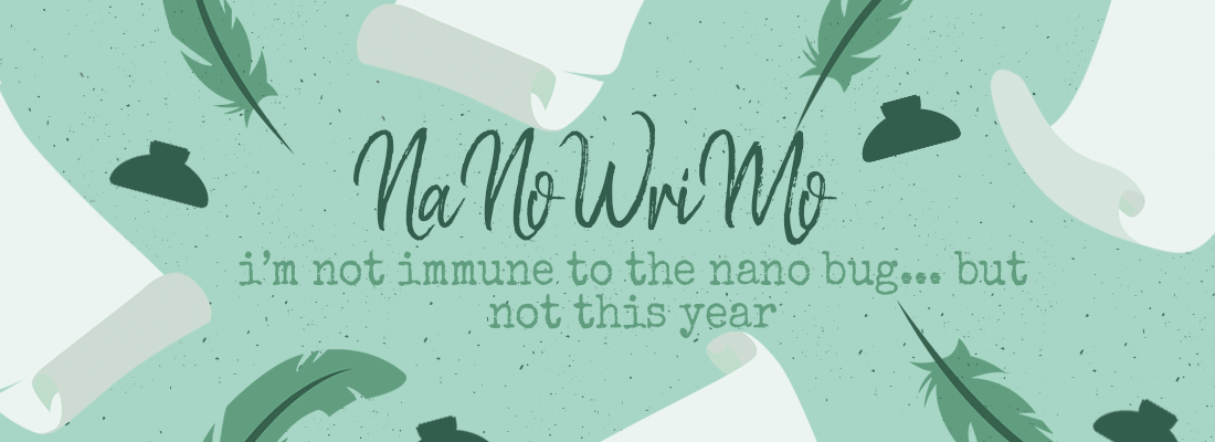 I am Not Immune to the NaNoBug (but I Have to Wear Bugspray)