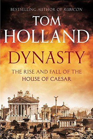 Dynasty by Tom Holland