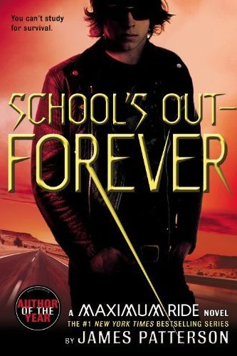 School's Out – Forever by James Patterson