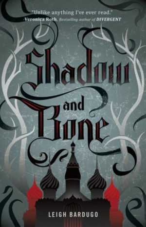 Shadow and Bone – #BookReview