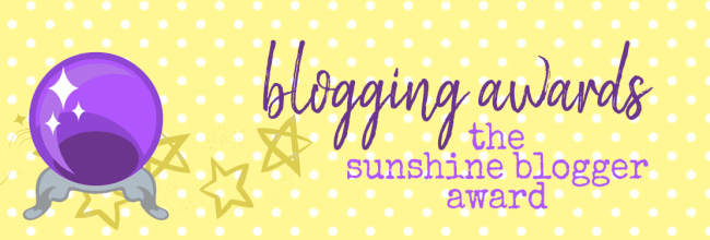 The Sunshine Blogger Award… Take 3