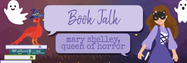 Mary Shelley, Queen of Horror