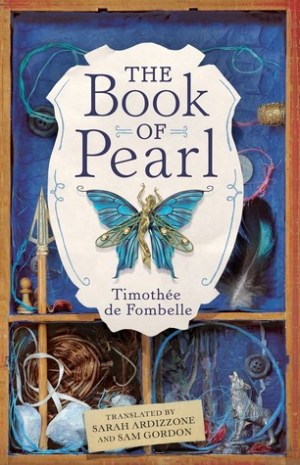 The Book of Pearl by Timothée de Fombelle