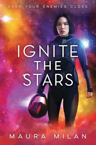 Ignite the Stars by Maura Milan