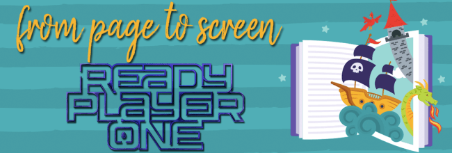 Ready Player One:  Book Vs. Movie (SPOILERS)