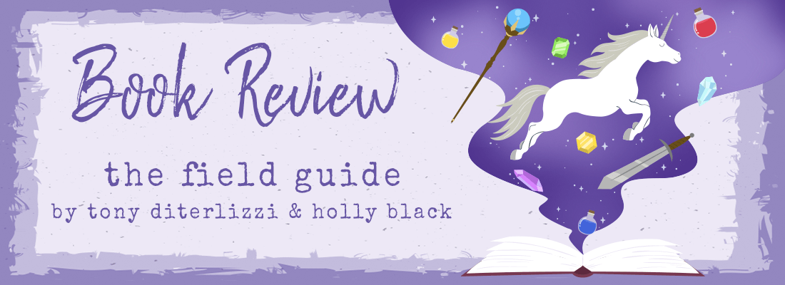 The Field Guide by Tony DiTerlizzi and Holly Black