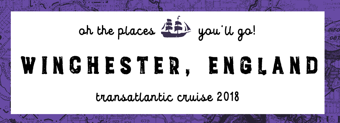 Transatlantic Cruise: Portland and Winchester (5/8)