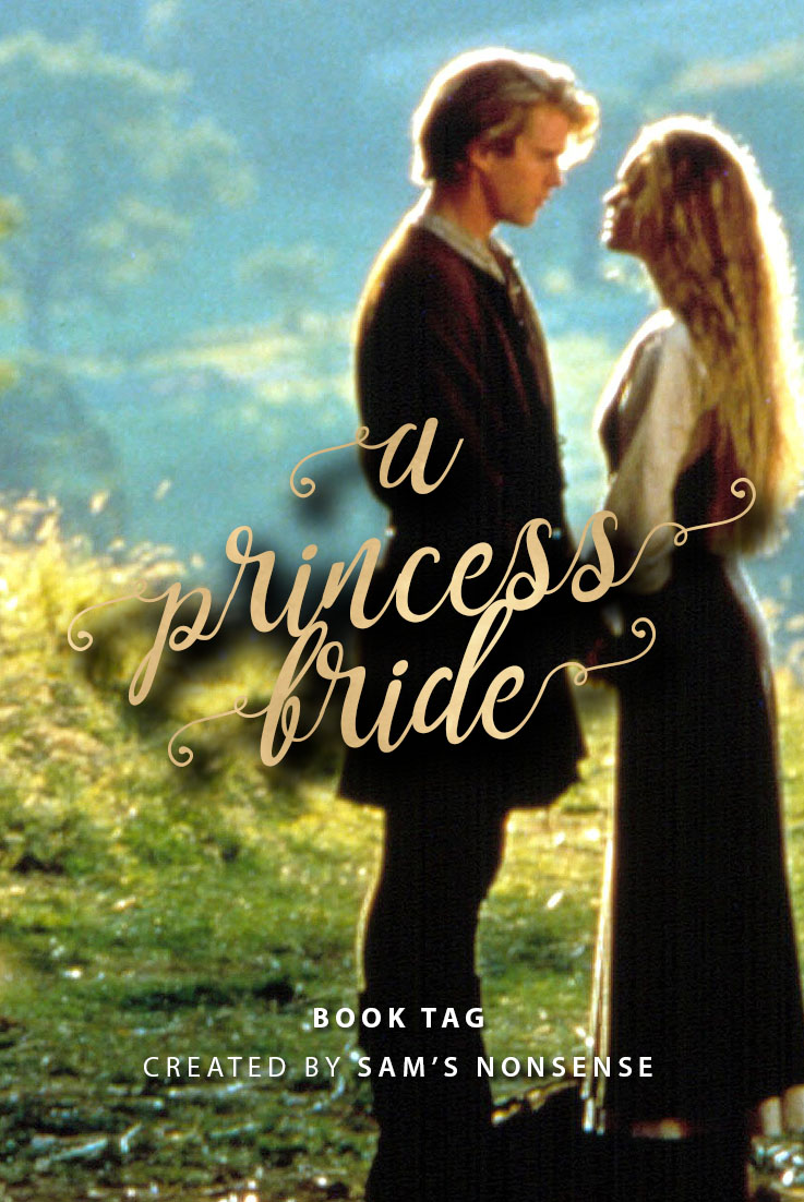 Inconceivable!  It's a Princess Bride Book Tag!