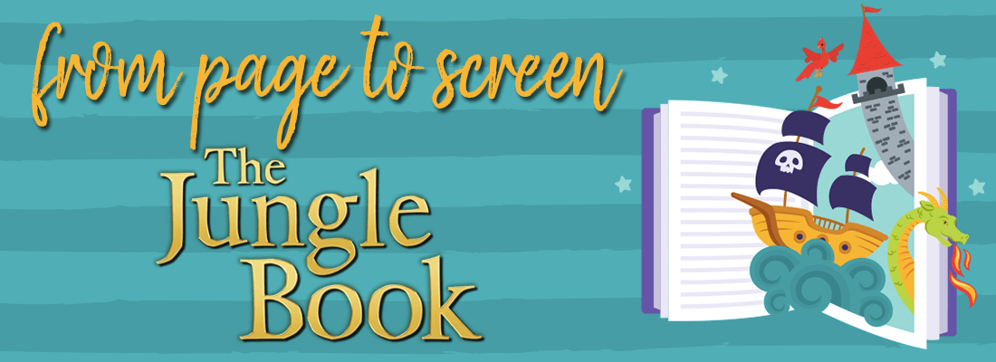Book to Film: The Jungle Book