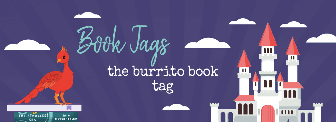 Anyone Hungry? How About a BURRITO BOOK TAG?