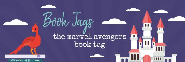 AVENGERS!  ASSEMBLE!  – The Marvel Avengers Book Tag