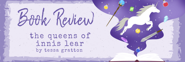 The Queens of Innis Lear by Tessa Gratton