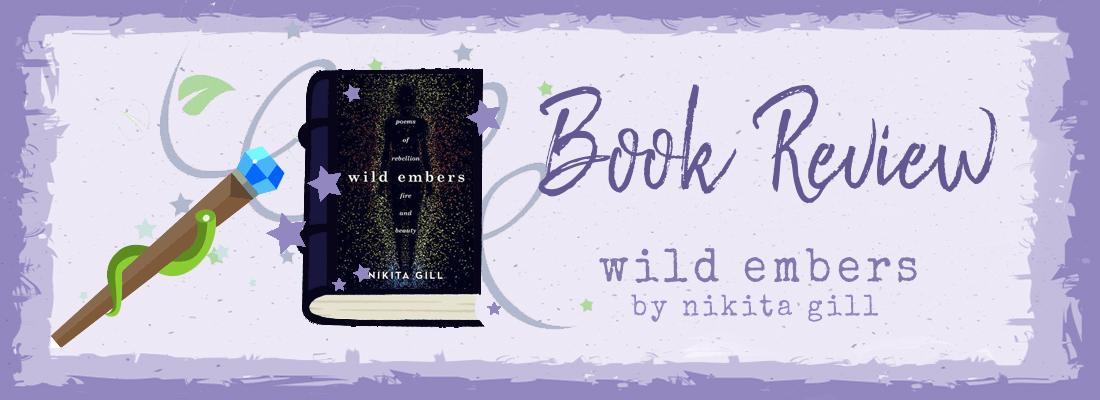 Wild Embers by Nikita Gill