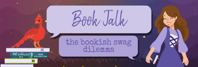 The Bookish Swag Dilemma