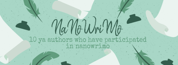 10 YA Authors Who Have Participated in NaNoWriMo (See? It's Cool!)