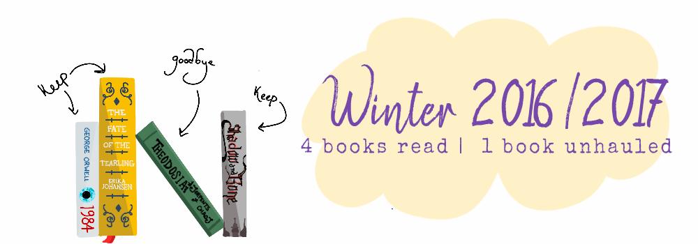 Winter 2016-2017 4 Books Read One Book Unhauled