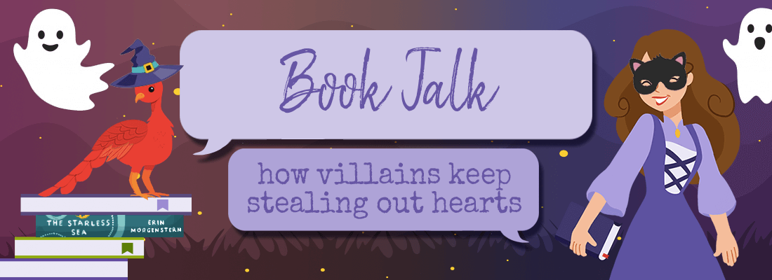 Building a Likable Monster:  How Villains Keep Stealing Our Hearts