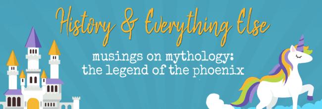 Musings on Mythology: The Legend of the Phoenix