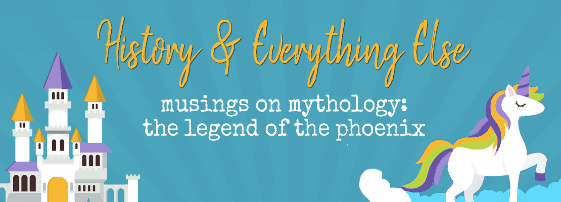 Musings on Mythology The Legend of the Phoenix