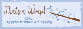 That's a wrap: 2020 my year in books and blogging