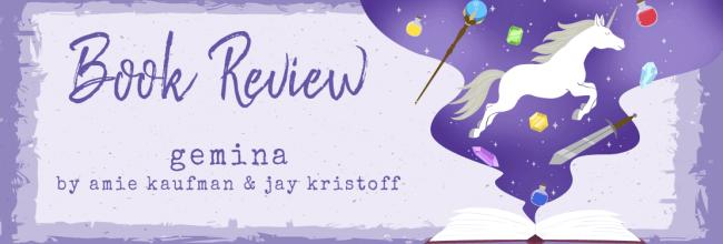 Gemina by Amy Kaufman & Jay Kristoff