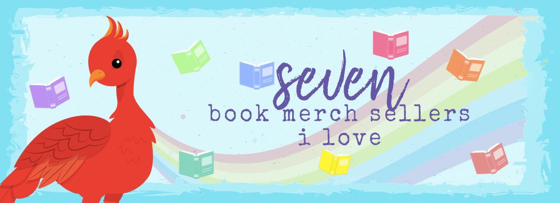 7 Book Merch Sellers I Love