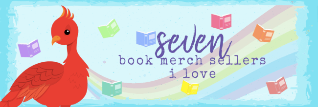 7 Book Merch Sellers I Love