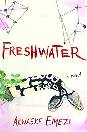 Freshwater by Akwaeke Emezi