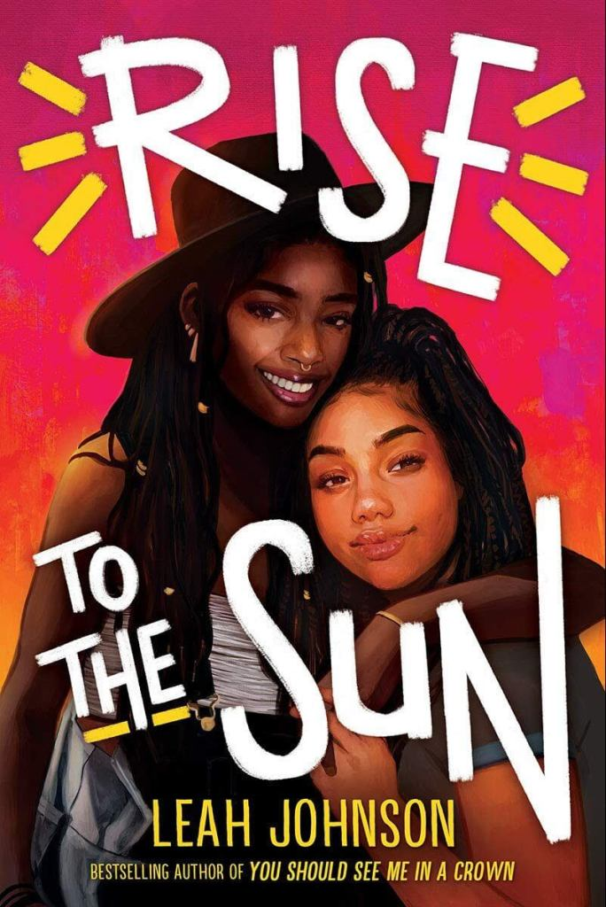 Rise to the Sun by Leah Johnson