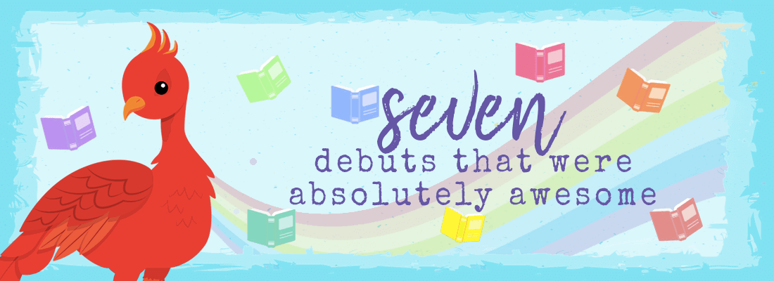 Seven Debuts that Were Absolutely Awesome