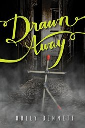 Drawn Away by Holly Bennett