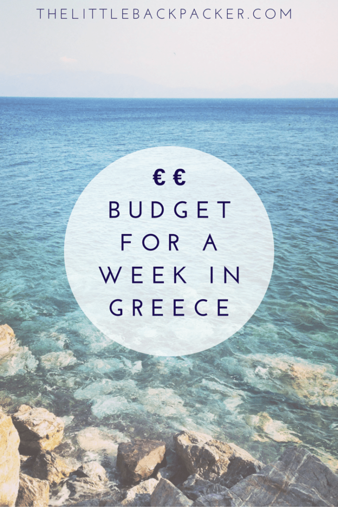 Budget for a week in greece