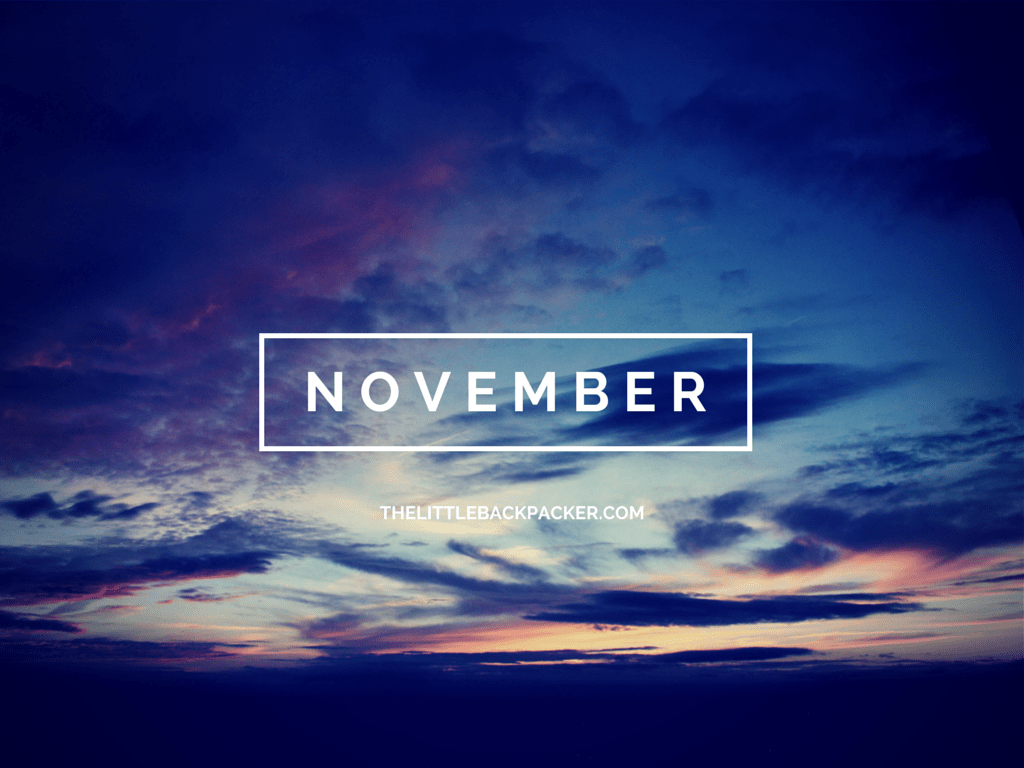 November Round Up on The Little Backpacker