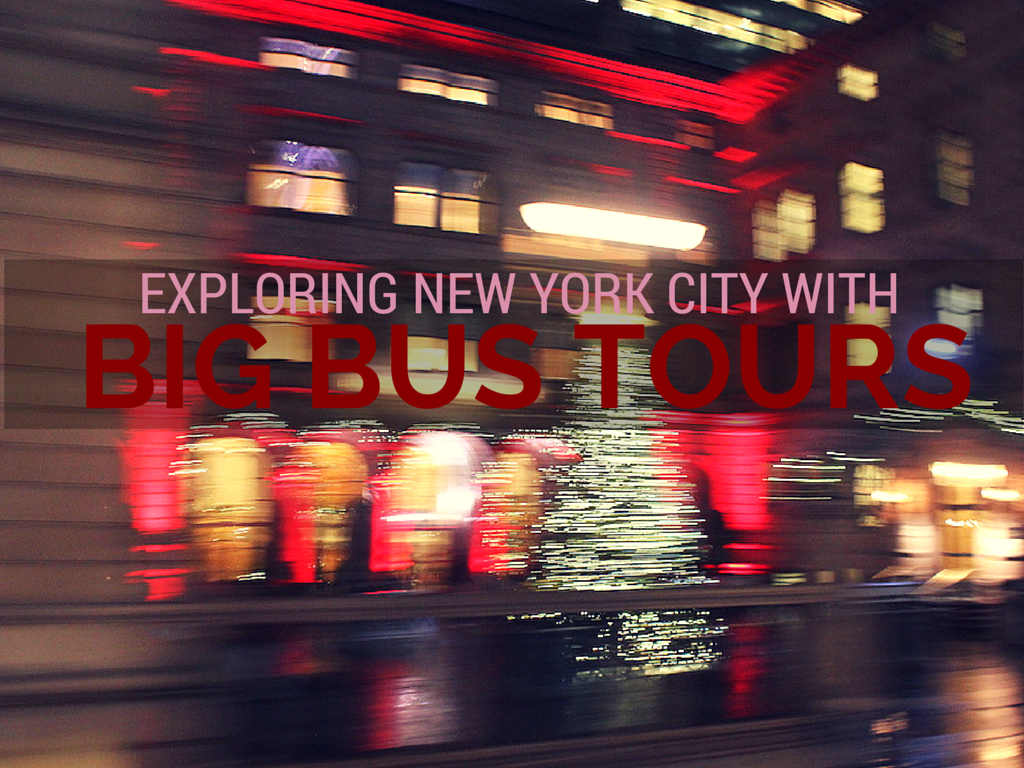 Exploring New York City with Big Bus