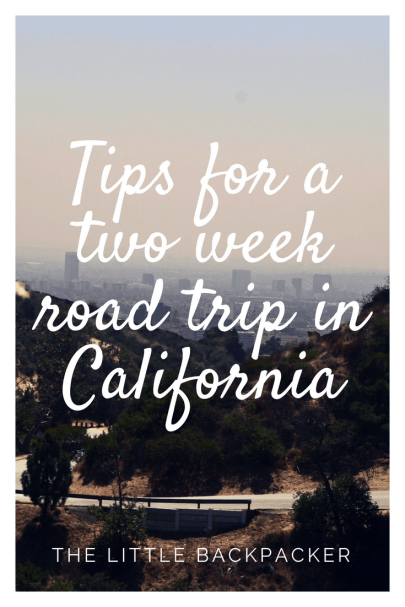 Tips for a two week road trip in California