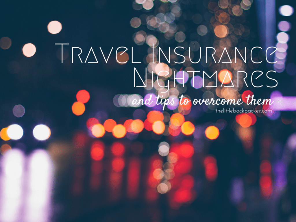 Travel Insurance Nightmares and Tips